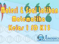 Materi dan Soal Matematika kelas 1 SD Semester 1 Kurikulum 2013
