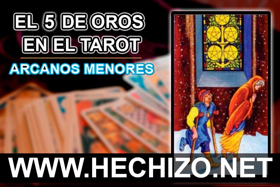 El 5 de Oros en el Tarot - Arcanos Menores