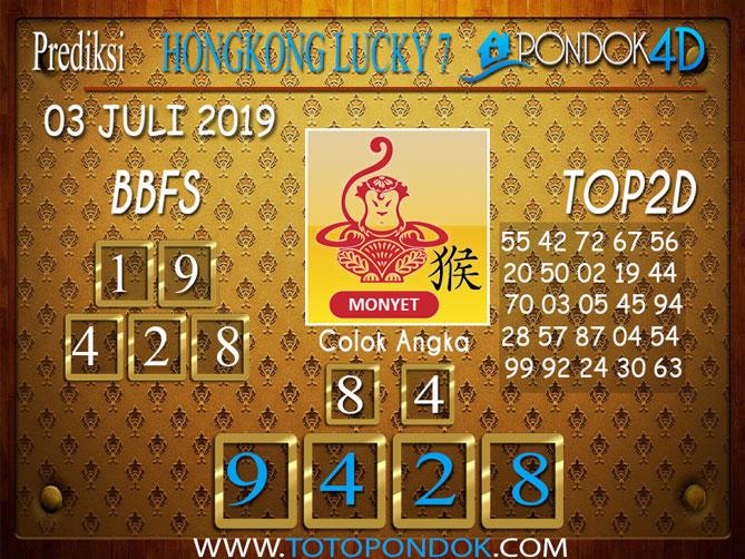 Prediksi Togel HONGKONG LUCKY 7 PONDOK4D 03 JULI  2019