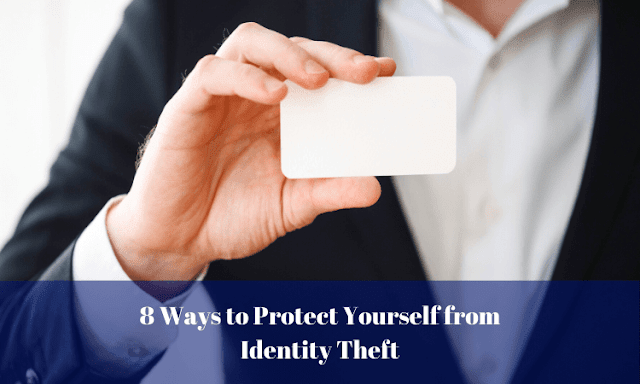 8 Ways to Protect Yourself from Identity Theft