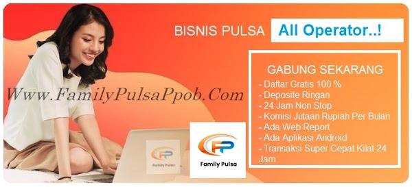 Family Pulsa Bisnis Agen Pulsa Elektrik Online Termurah