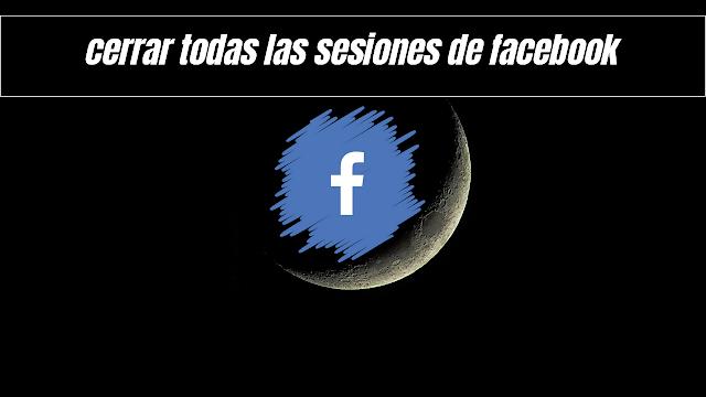 si quieres cerrar todas las sesiones de facebook debes entrar a tu perfil desde un computador y buscar la opcion borrar historial de búsquedas y eliminarlas