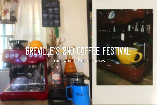 Patty Villegas - The Lifestyle Wanderer - Breville Online Campaign - Virtual Coffee Festival - Year 2 -title