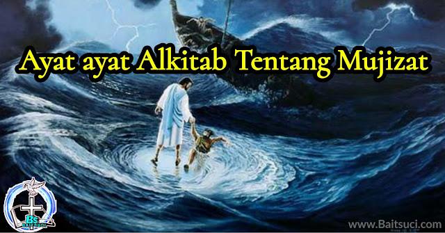 Ayat ayat Alkitab Tentang Mujizat