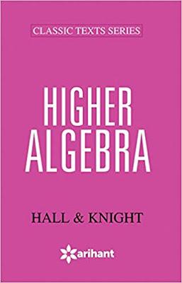 Higher Algebra (Hall and Knight)