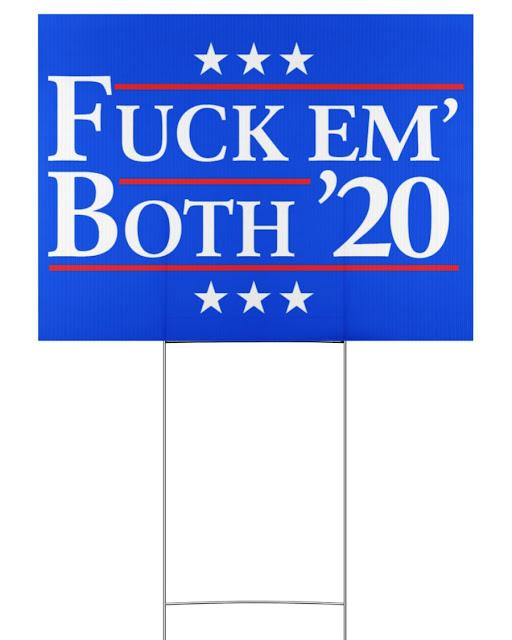 fuck em both 2020 yard sign