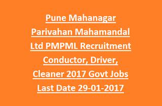 Pune Mahanagar Parivahan Mahamandal Ltd PMPML Recruitment Conductor, Driver, Cleaner 2017 Govt Jobs Online Last Date 29-01-2017