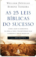 25 leis Biblicas do Sucesso - Willian Douglas
