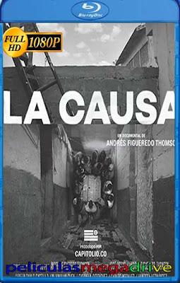 La Causa (2019) Documental HD [1080P] latino [GoogleDrive] dizonHD