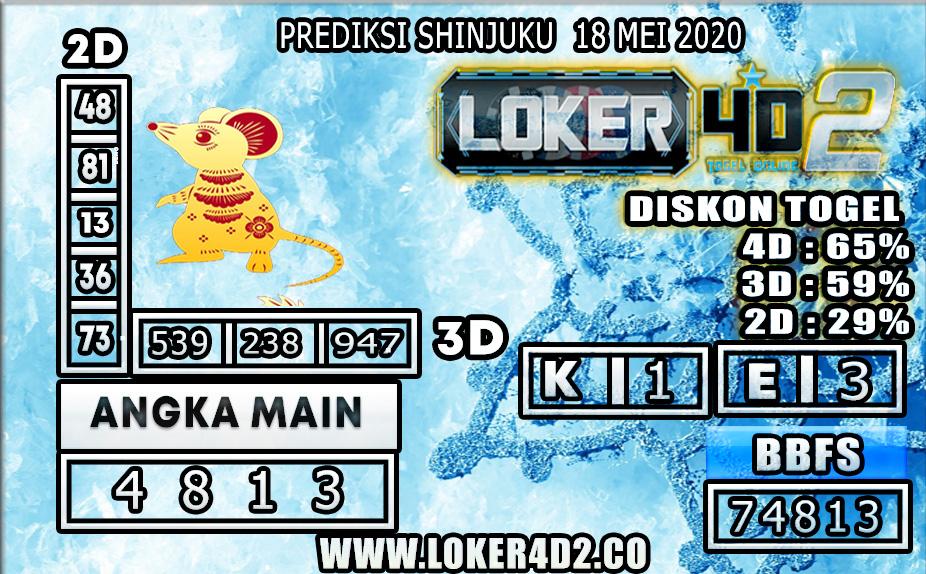 PREDIKSI TOGEL SHINJUKU LOKER4D2 18 MEI 2020