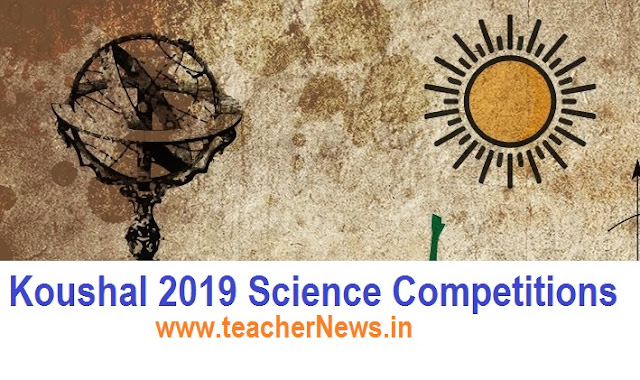 Koushal 2019 Science Competitions for Students 14-10-2019 | Online Apply Now