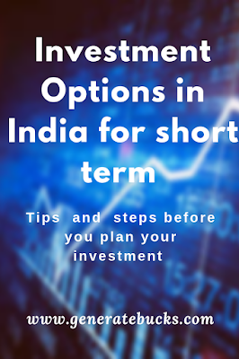 Best Investment Options in India for short term – Generatebucks