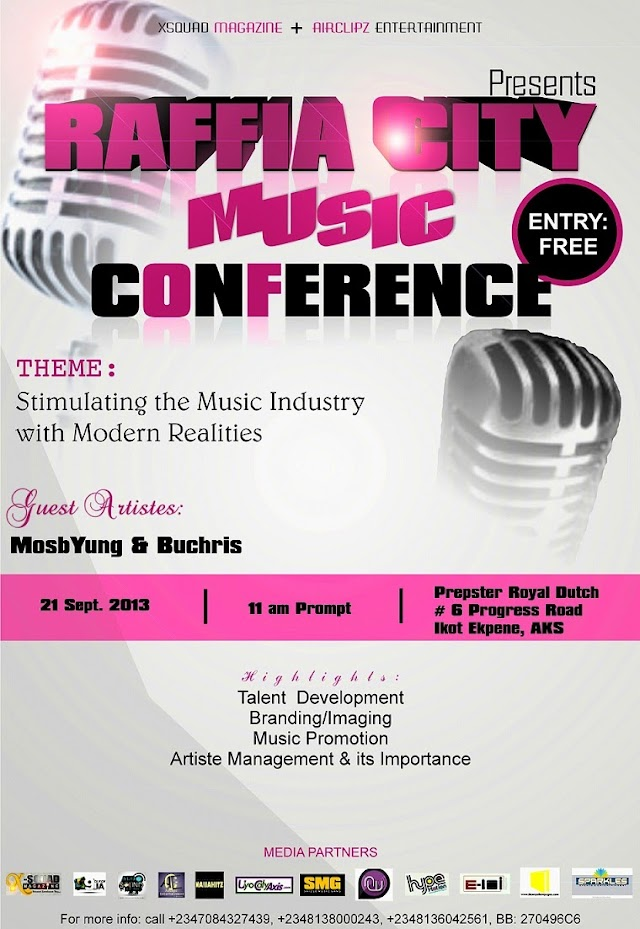 EXCLUSIVE EVENT: Xsquad Magazine in collaboration with AirClipz Entertainment presents: Raffia City Music Conference