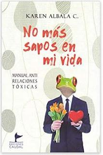 «No más sapos en mi vida» de Karen Albala C.