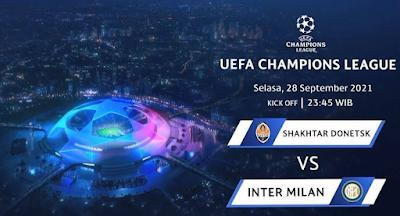 Link Live Streaming Liga Champion UEFA, Shakthar Donetsk Vs Inter Milan Pukul 23.45 WIB