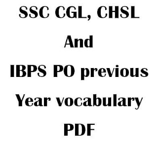 SSC CGL and Bank previous year vocabulary PDF Download