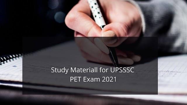 Study Material For UPSSSC PET Exam 2021    Syllabus PDF of UPSSSC PET Exam 2021