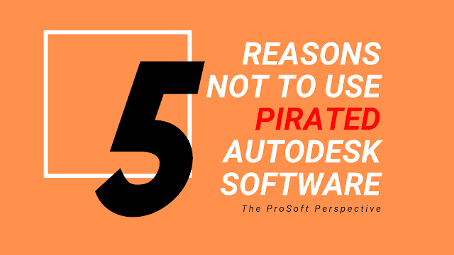 5 Reasons Not to Use Pirated Autodesk Software like Civil 3D, Revit, AEC Collection, BIM 360