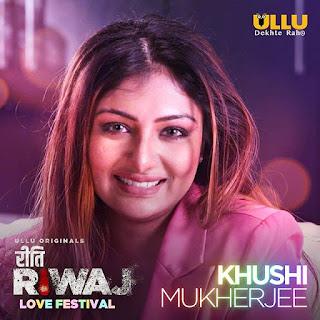 khushi mukherjee riti riwaz web series