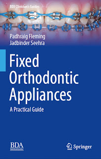 Fixed Orthodontic Appliances by Seehra & Fleming