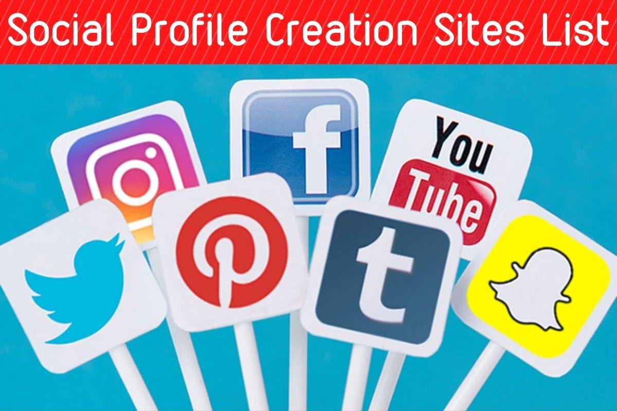 Social Profile Creation Sites List