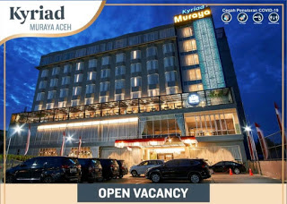 Lowongan Kerja Kyriad Muraya Hotel Banda Aceh Terbuka 3 Posisi