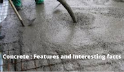 Concrete : Features and interesting facts
