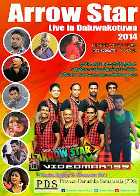 ARROW STAR LIVE IN DALUWA KOTUWA 2014