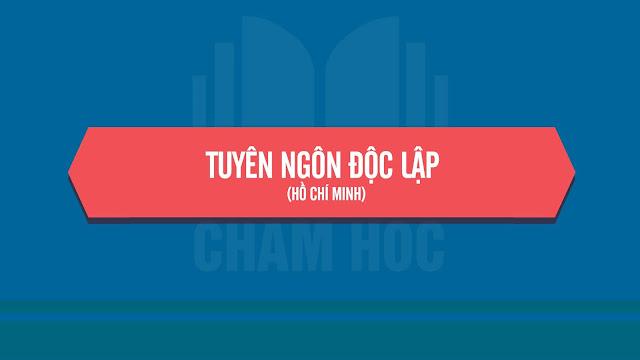 Tuyên Ngôn Độc Lập (Hồ Chí Minh) - Phần 2: Tác phẩm