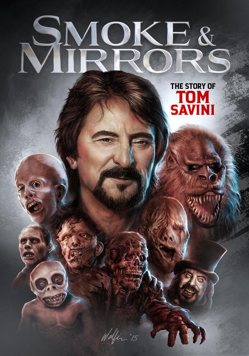 Smoke and Mirrors: The Story of Tom Savini poster