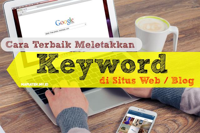Cara Terbaik Meletakkan Kata Kunci Di Situs Web / Blog