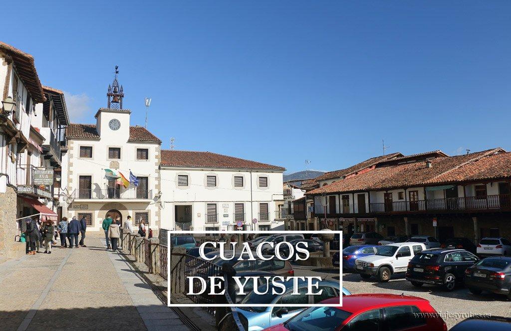 Visitando Cuacos de Yuste y su Monasterio