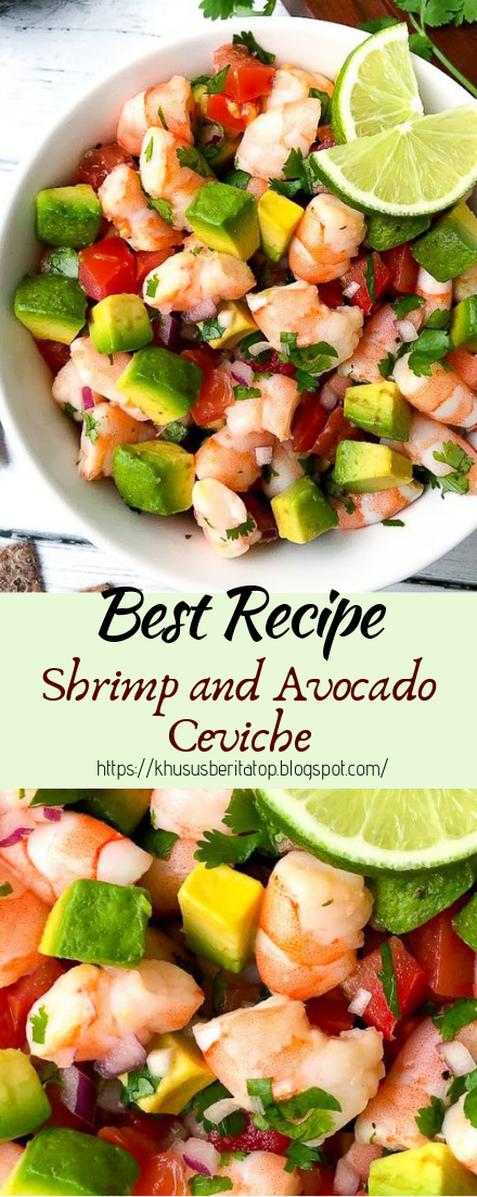 Shrimp and Avocado Ceviche #vegan #vegetarian #soup #breakfast #lunch