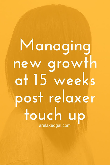 I've been able to stretch my relaxer 15 weeks post my last relaxer touch up. See how I'm keeping my new growth check at 15 weeks. | arelaxedgal.com