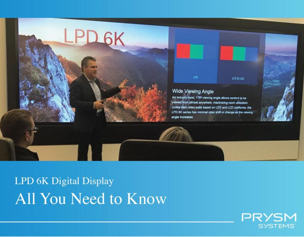 Lpd 6k Digital Displays-All You Need to Know
