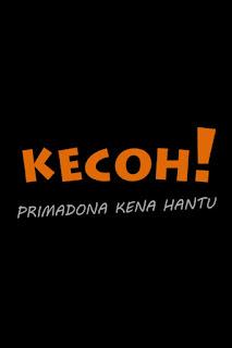Kecoh! Primadona Kena Hantu Full Movie 2016