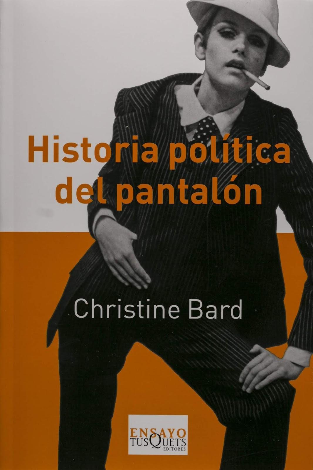 portada de libro La historia política del pantalón de Christine Bard