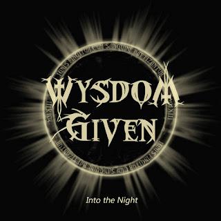 """Το ep των Wysdom Given """"Into the Night"""""""