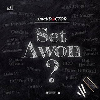 [Music] Small Doctor - Set Awon