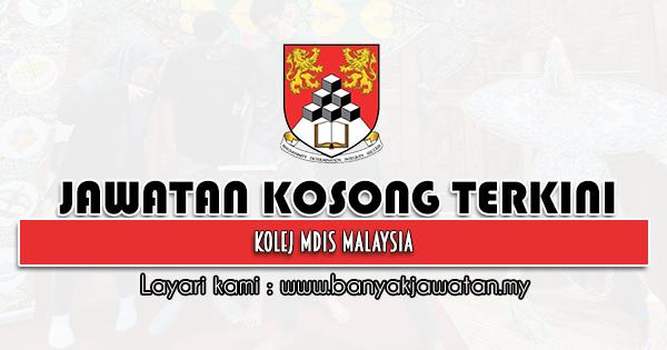 Jawatan Kosong 2021 di Kolej MDIS Malaysia