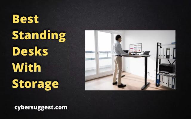Best Standing Desks With Storage