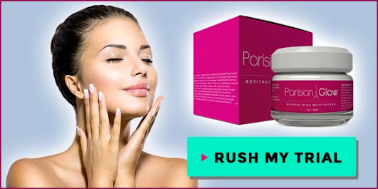 Parisian Glow Cream: For Soft And Glowing Skin *FREE TRIAL*