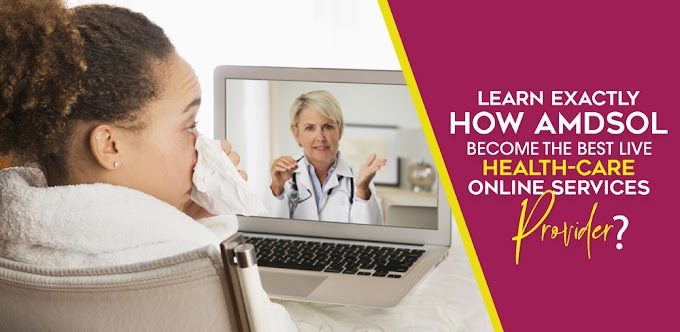 Learn exactly how AMDSOL become the best live-healthcare online services provider?