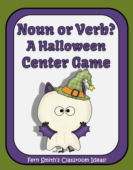 Fern Smith's Classroom Ideas Halloween - Noun or Verb? A Halloween Center Game at TeachersPayTeachers.