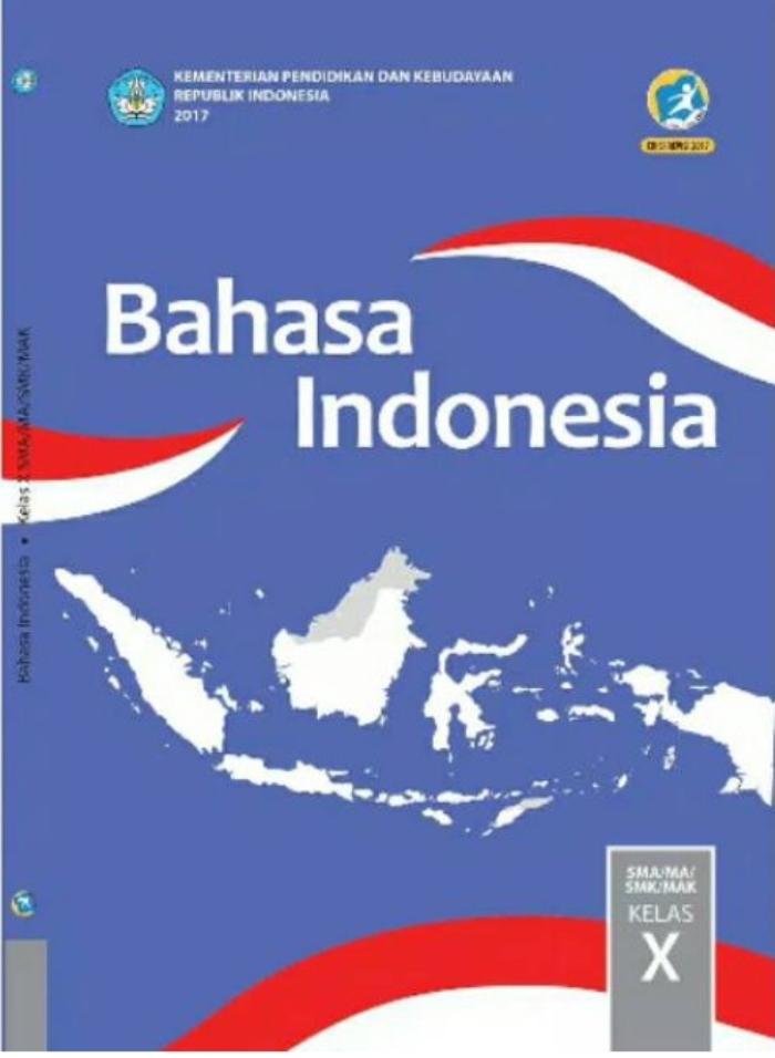 Buku Siswa SMA/MA Kelas X Bahasa Indonesia