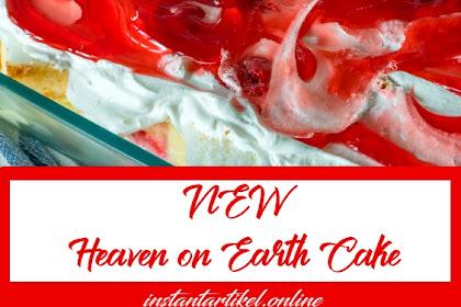 ***NEW*** Heaven on Earth Cake