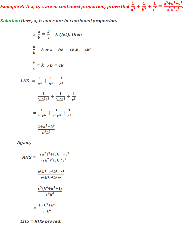 Example 8: If a, b, c are in continued proportion, prove that 1/a^3 +1/b^3 +1/c^3 = (a^3+b^3+c^3)/(a^2 b^2 c^2 ).