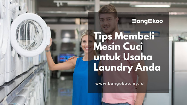 tips membeli mesin cuci baru