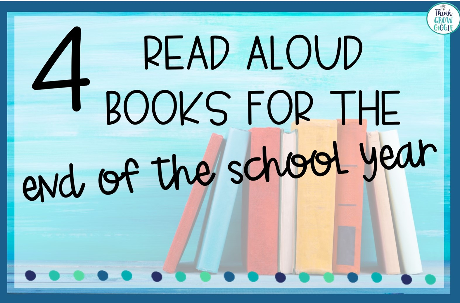 end of school year picture books