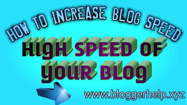How to increase speed my blog